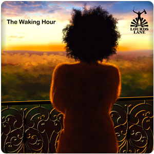The Waking Hour by Lourds Lane